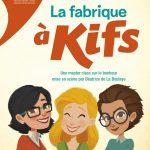 La Fabrique à Kifs, le spectacle pour apprendre à cultiver son bonheur