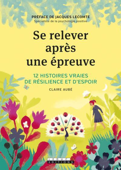 résilience-se relever après une épreuve-psychologie-positive